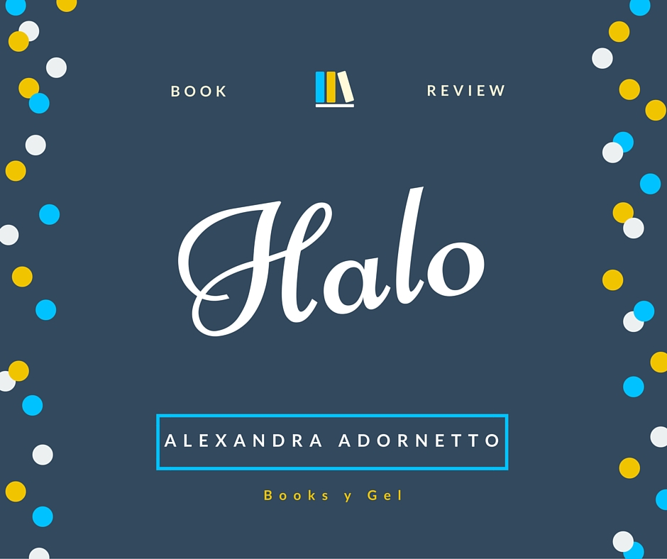 Book Review Halo Alexandra Adornetto Books y Gel