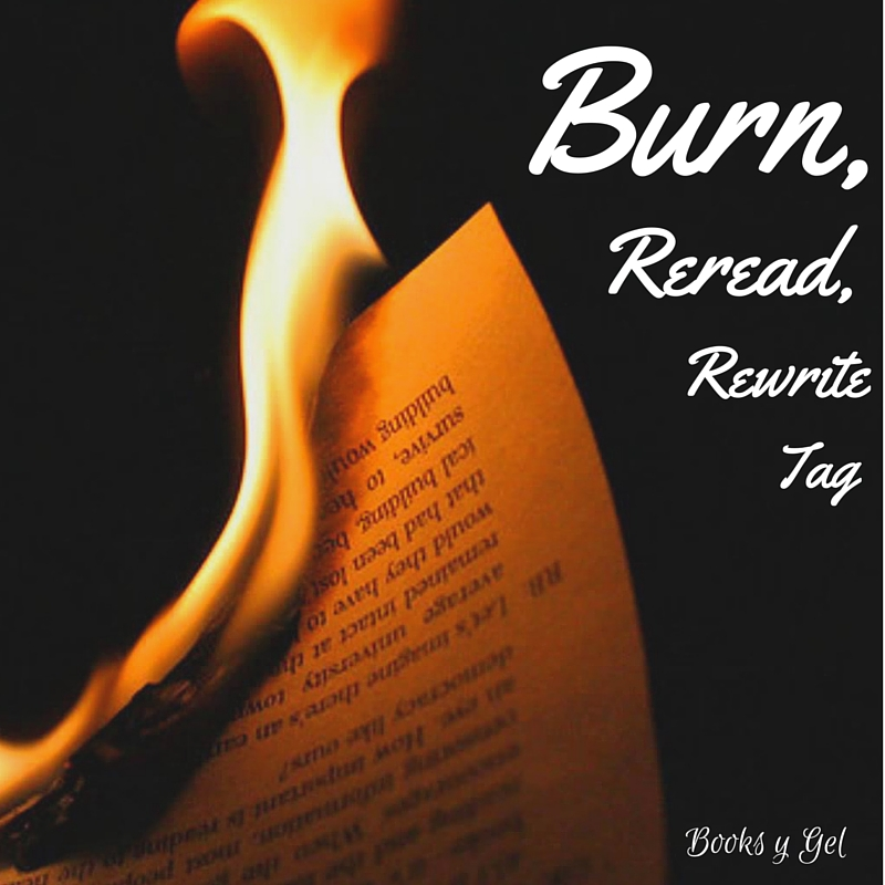 Burn, Reread, Rewrite Tag