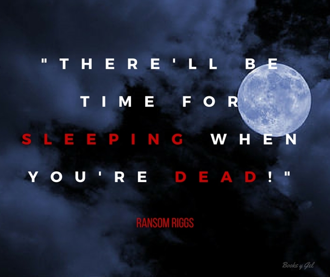 Hollow City Ransom Riggs quote